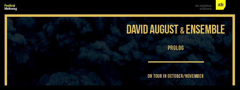 David August Ensemble Live ADE 2015