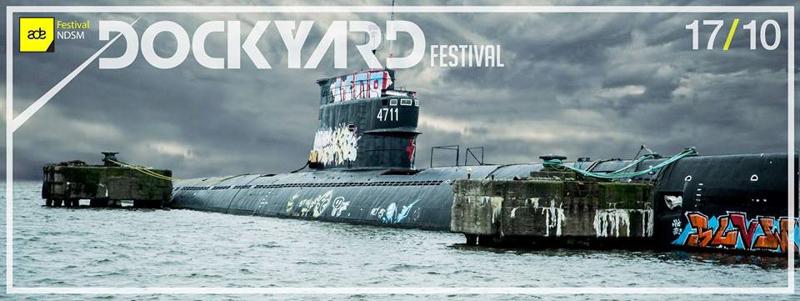 Dockyard Festival NDSM ADE 2015
