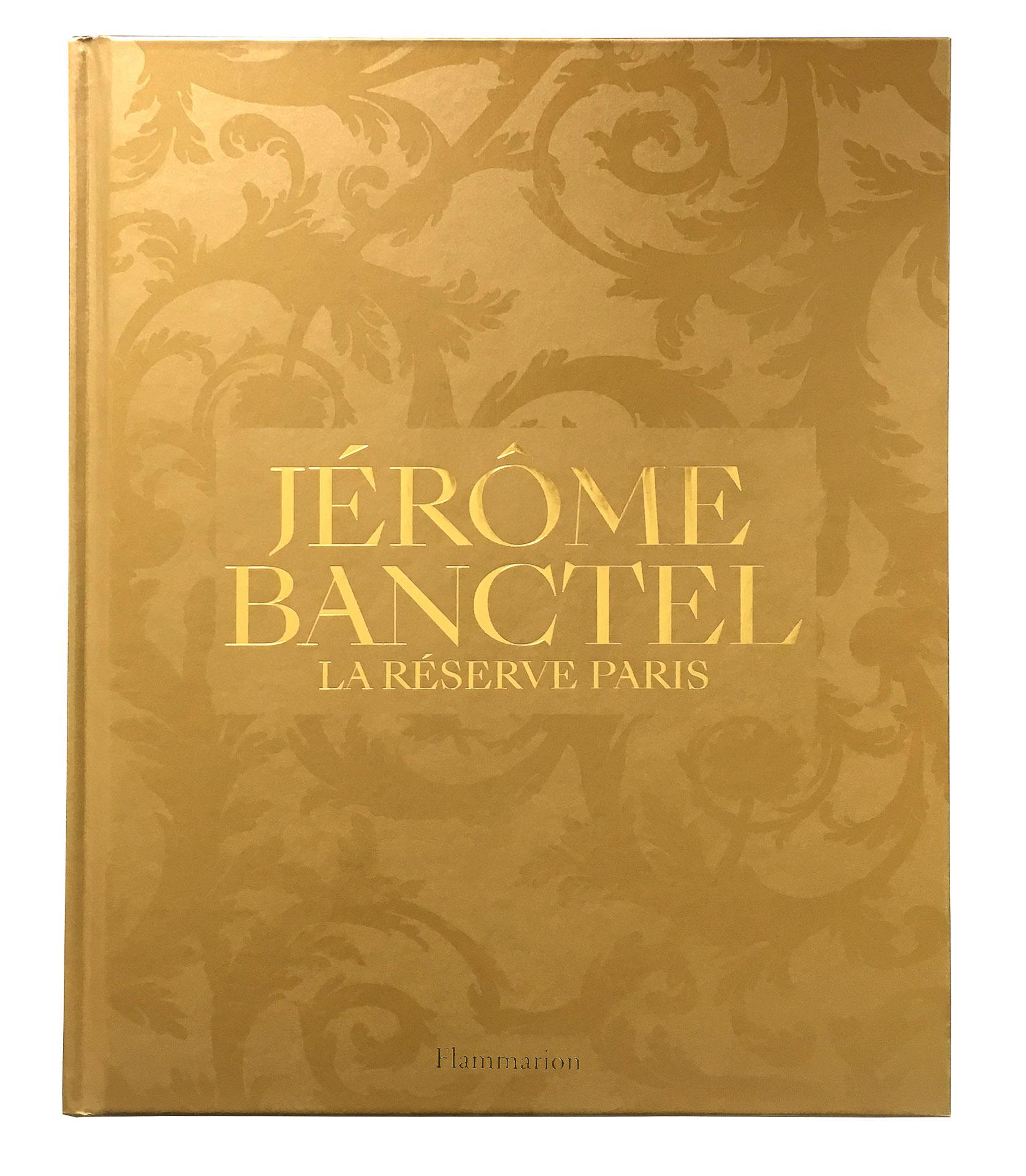 Jérôme Banctel - La Réserve Paris © Editions Flammarion