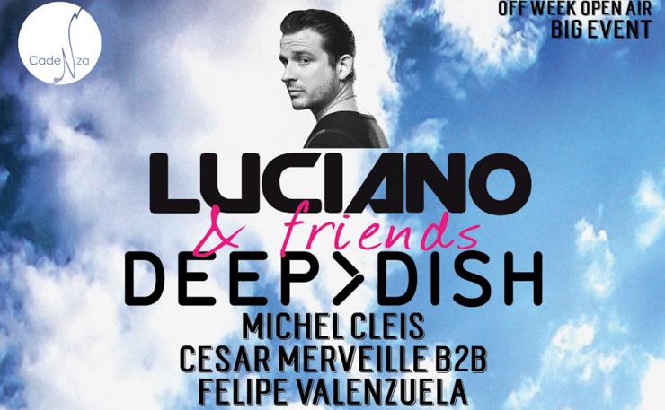Luciano & Friends feat Deep Dish - Barcelona Off Week 2015